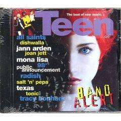 (Cd) Teen Band Alert, the Best of New Music: R U Ready By Salt N Pepa, I Know Where Its At By All Saints, Take My Breath Away By 98 Degrees; Body Bumpin Yippie-yi-yo By Public Announcement, Say What You Want By Texas, Make Believe By Joan Jett and the Bla