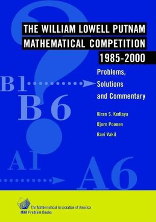 The William Lowell Putnam Mathematical Competition 1985-2000