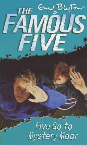 Five Go to Mystery Moor (The Famous 5) (The Famous 5)