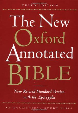 The New Oxford Annotated Bible, New Revised Standard Version with the Apocrypha, Third Edition