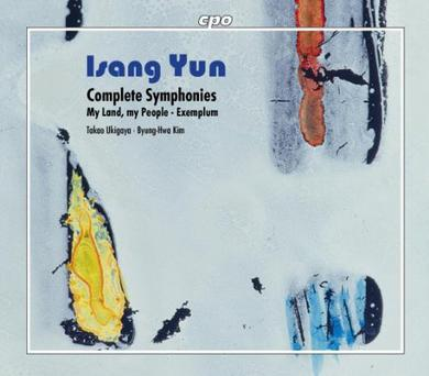 Isang Yun: Complate Symphonies & My Land, My People