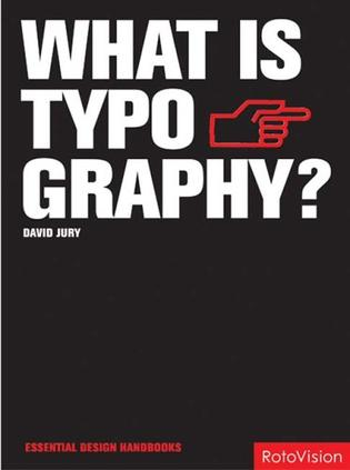 What is Typography? (Essential Design Handbooks)