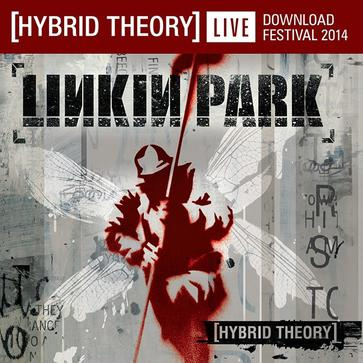 Linkin Park - Hybrid Theory : Live at Download Festival 2014