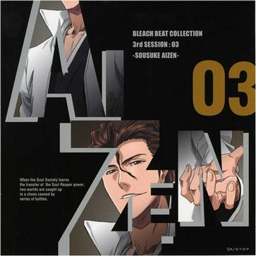 BLEACH BEAT COLLECTION 3rd SESSION:SOUSUKE AIZEN