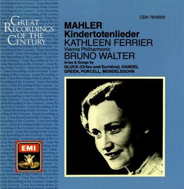 Kathleen Ferrier sings Opera and Songs:MAHLER, GLUCK,PURCELL,HANDEL,GREEN,MENDELSSOHN