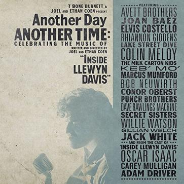 Various Artists - Another Day, Another Time: Celebrating the Music of 'Inside Llewyn Davis'