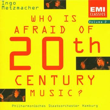 Who is Afraid of 20th Century Music (Vol.2)