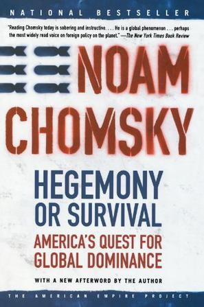Hegemony or Survival