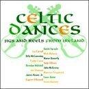 Celtic Dances - Jigs & Reels From Ireland