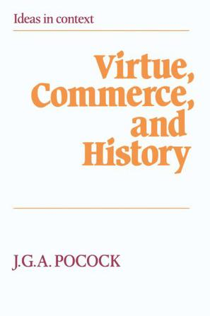 Virtue, Commerce, and History