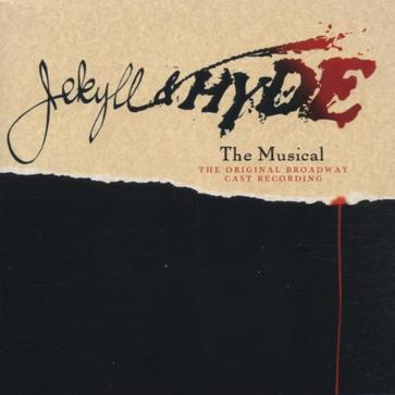 Jekyll & Hyde (1997 Original Broadway Cast)
