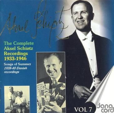 The Complete Aksel Schiotz Recordings, Songs of Summer, Vol. 7