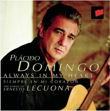 Always in My Heart-Domingo sings Songs of Ernesto Lecuona