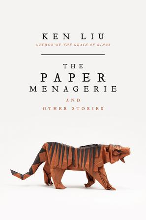The Paper Menagerie and Other Stories-Ken Liu-EPUB/MOBI/AZW3