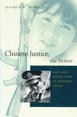 Chinese Justice, the Fiction