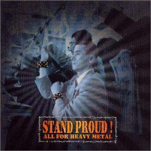 Stand Proud//All for Heavy Metal