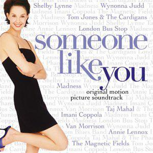 Someone Like You (Original Motion Picture Soundtrack)