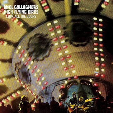 "Noel Gallagher's High Flying Birds - Lock All the Doors [7"" VINYL]"