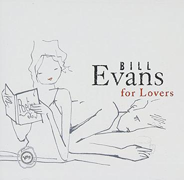 Bill Evans for Lovers