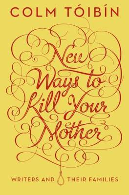 New Ways to Kill Your Mother