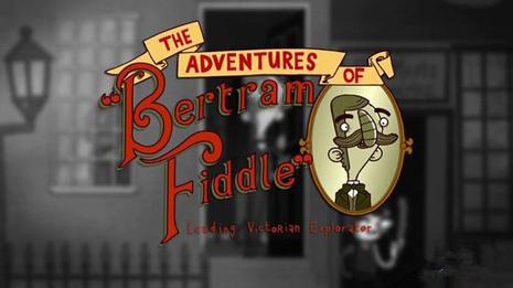 伯特伦·费德历险记  The Adventures of Bertram Fiddle