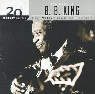 20th Century Masters: The Best Of B.B. King (Millennium Collection)