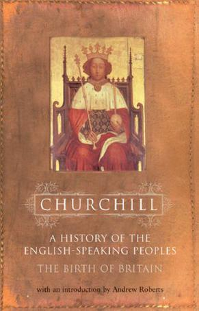 A History of the English-Speaking Peoples, Volume 1