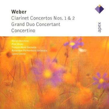 Weber : Concertos pour clarinette n° 1 Opus 73, n° 2 Opus 74 - Grand Duo Concertant - Concertino