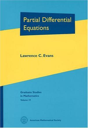 Partial Differential Equations (Graduate Studies in Mathematics, V. 19) GSM/19