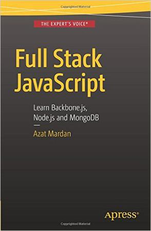 Full Stack JavaScript: Learn Backbone.js, Node.js and MongoDB
