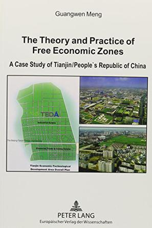 The Theory and Practice of Free Economic Zones