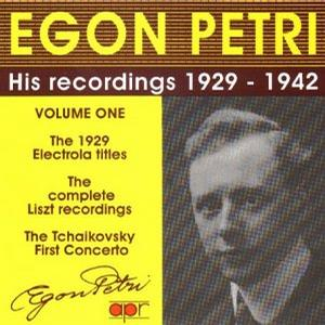 Egon Petri: His Recordings 1929-1942, Vol. 1