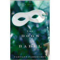 The Dogs of Babel (Today's Book Club, Number 12)