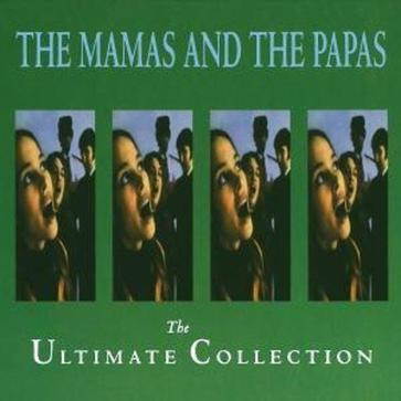The Mamas and the Papas: The Ultimate Collection