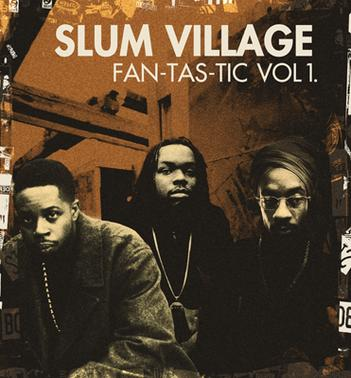 fantastic volume 1 by slum village
