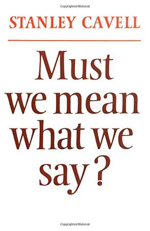 《Must We Mean What We Say?》txt,chm,pdf,epub,mobi電子書下載