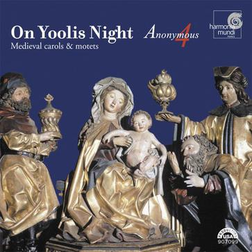 On Yoolis Night: Medieval Carols and Motets for Christmas
