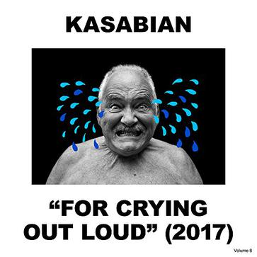 Kasabian - For Crying Out Loud