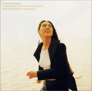 Look into The Past(To See The Future)2~non stop mixed by Kaoru inoue