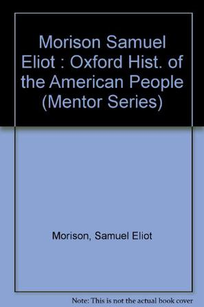 The Oxford History of the American People Volume 3