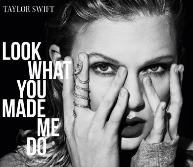 Taylor Swift - Look What You Made Me Do