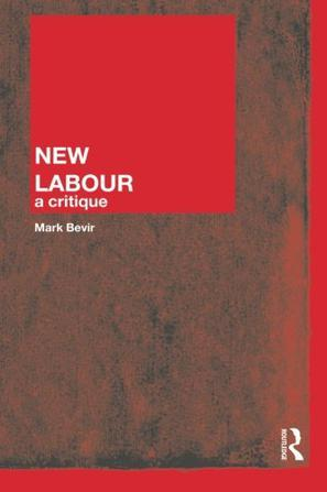 a critique on new labour policy on law in uk 2010 to 2015 government policy: labour //wwwgovuk/government/policies/making-the-labour-market-more this should encourage employers to create new.