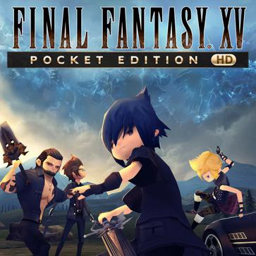 最终幻想15 口袋版 Final Fantasy XV: Pocket Edition
