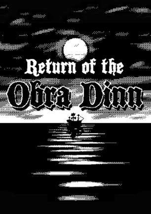 奥伯拉·丁的回归 Return of the Obra Dinn