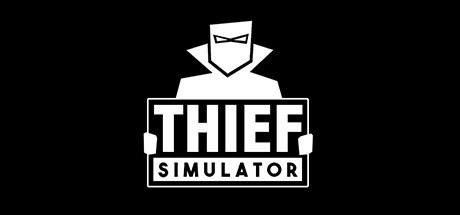 盗贼模拟 Thief Simulator