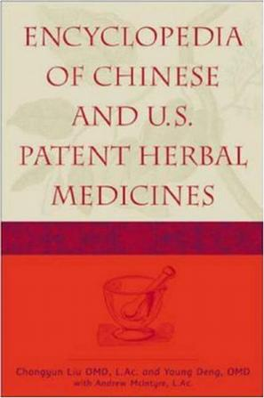 Encyclopedia of Chinese and U.S. Patent Herbal Medicines