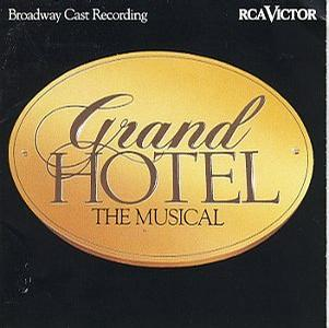 Grand Hotel (1992 Original Broadway Cast)