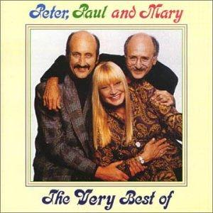Peter Paul & Mary - The Very Best of Peter, Paul & Mary