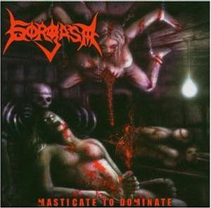 Masticate to Dominate