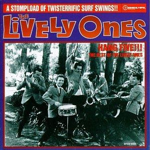 The Lively Ones - Hang Five!!!: The Best Of The Lively Ones